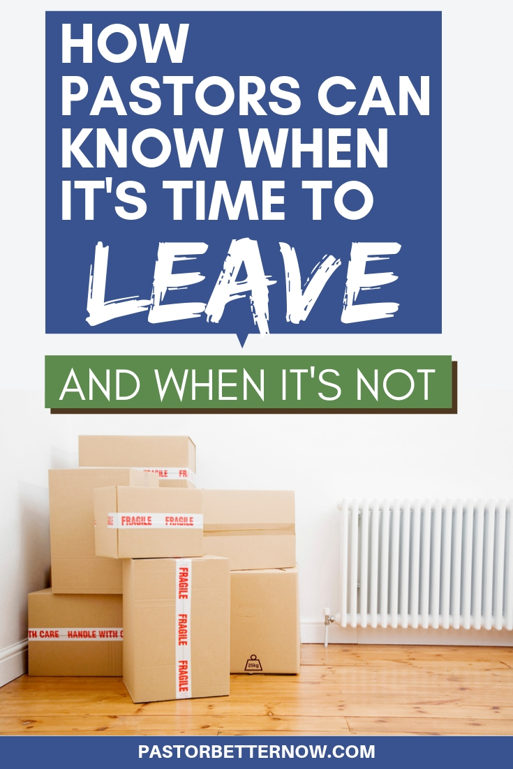 How to Know When It's Time for a Pastor to Leave