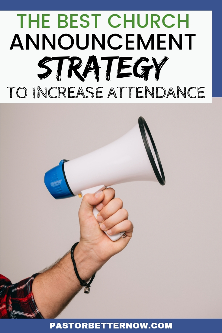 The Ultimate Church Announcement Strategy to Increase Attendance